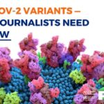 SARS-CoV-2 variants — What journalists need to know (English Audio)